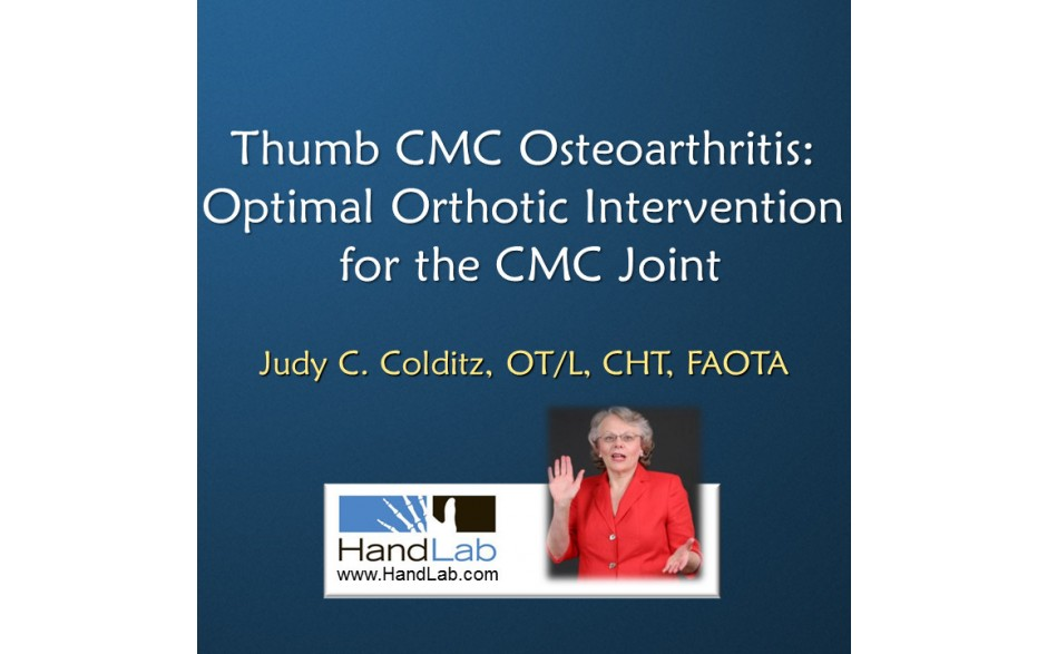 Thumb CMC Osteoarthritis:  Optimal Orthotic Intervention for the CMC Joint